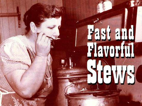 Fast and Flavorful Stews